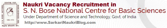Naukri  Recruitment in S.N. Bose National Centre for Basic Sciences