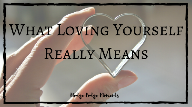 What Loving Yourself Really Means