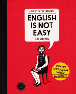 English is not easy - A guide to the language by Luci Gutiérrez, edita Blackie Books