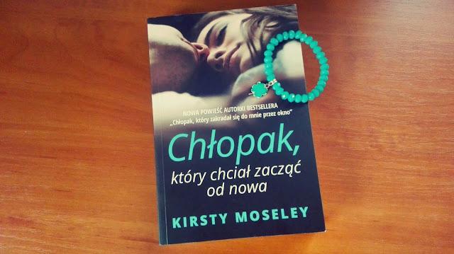 Kirsty Moseley - Chłopak, który chciał zacząć od nowa