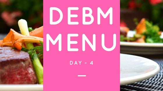 Menu DEBM Diet Enak Bahagia Menyenangkan Hari Ke-4