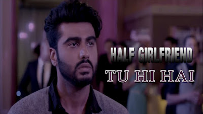 Tu Hi Hai Lyrics - Rahul Mishra | Laado Suwalka | Half Girlfriend