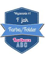 http://kartkoweabc.blogspot.com/2016/03/wyzwanie-6-f-jak-farbafolder.html