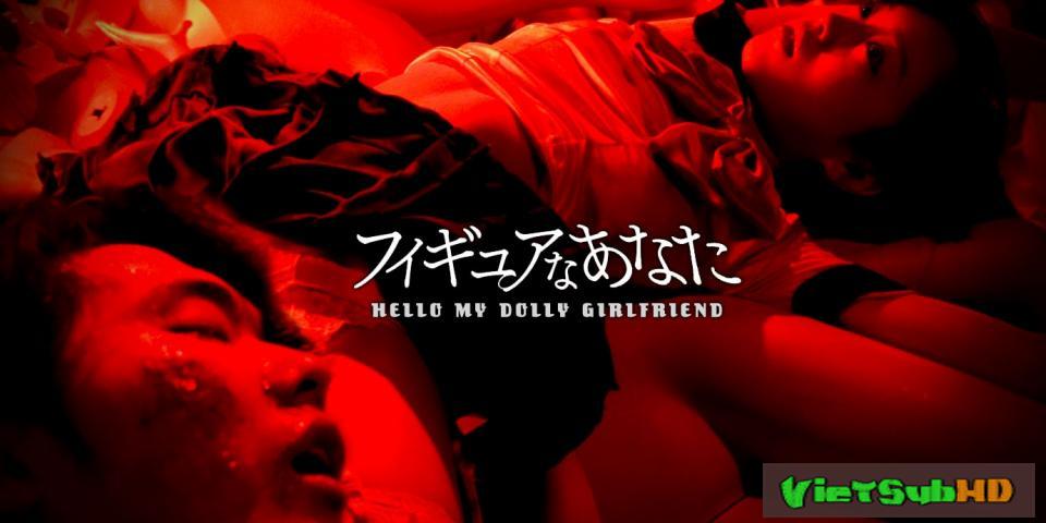 Phim Xin Chào Bạn Gái Búp Bê VietSub HD | Hello My Dolly Girlfriend 2013