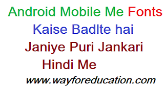 Android mobile ka font change kare