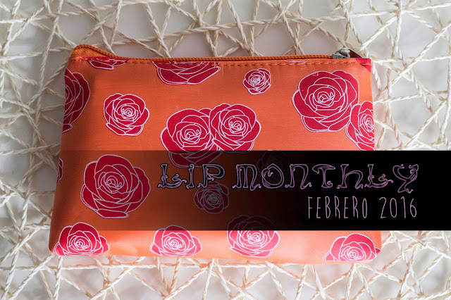 Lip Monthly de Febrero de 2016. ¡Todas alucinan con esta Beauty Box!
