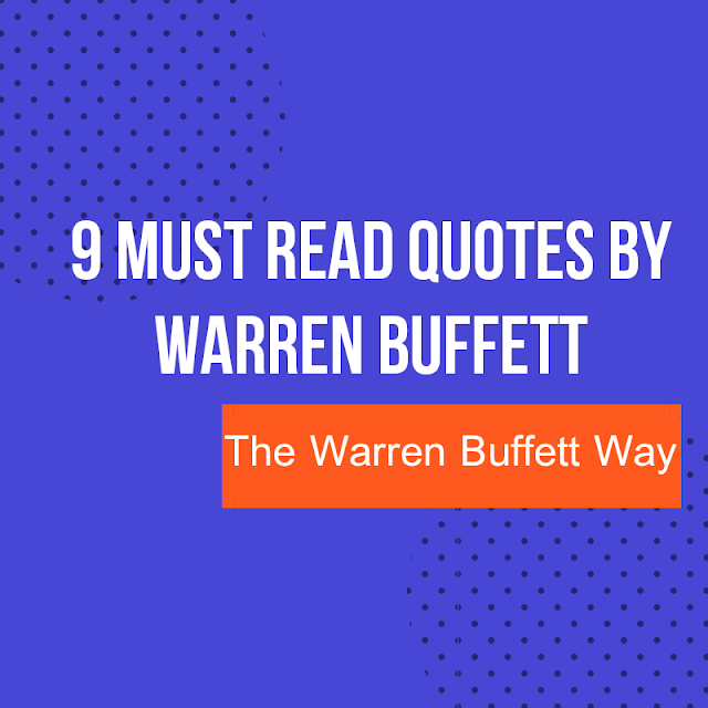 9 Must Read Quotes By Warren Buffett For Investors