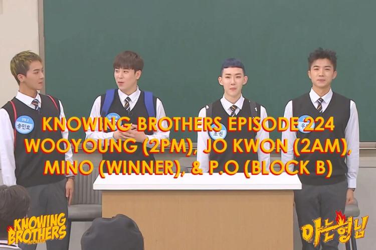 Nonton streaming online & download Knowing Bros eps 224 bintang tamu Wooyoung (2PM), Jo Kwon (2AM), Mino (Winner), & P.O (Block B) subtitle bahasa Indonesia