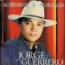 Jorge Guerrero. Añoranzas. Letra