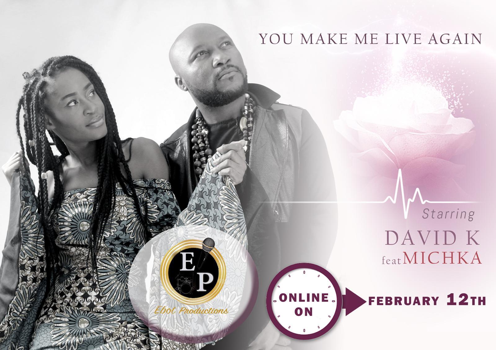 David k ft Michka - You Make Me Live Again ( Mp3 Download