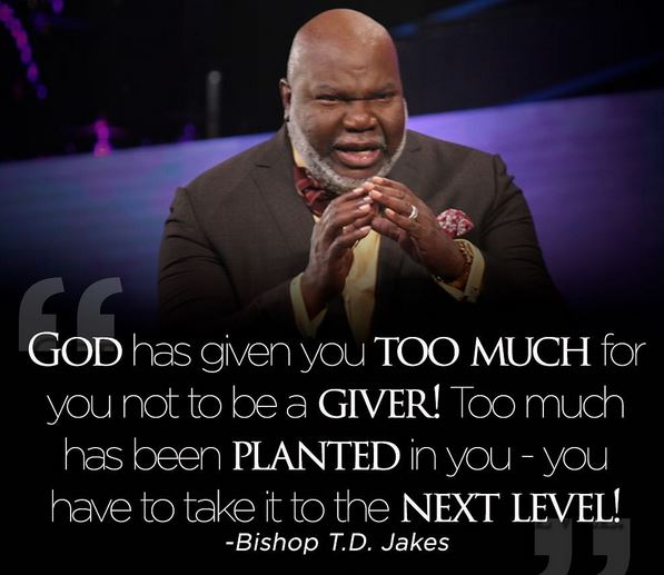 Picture Post: Bishop T.D. Jakes Inspiring #Quotes