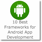 10 Best Frameworks for Android App Development