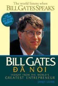 Bill Gates Đã Nói - Nhiều Tác Giả