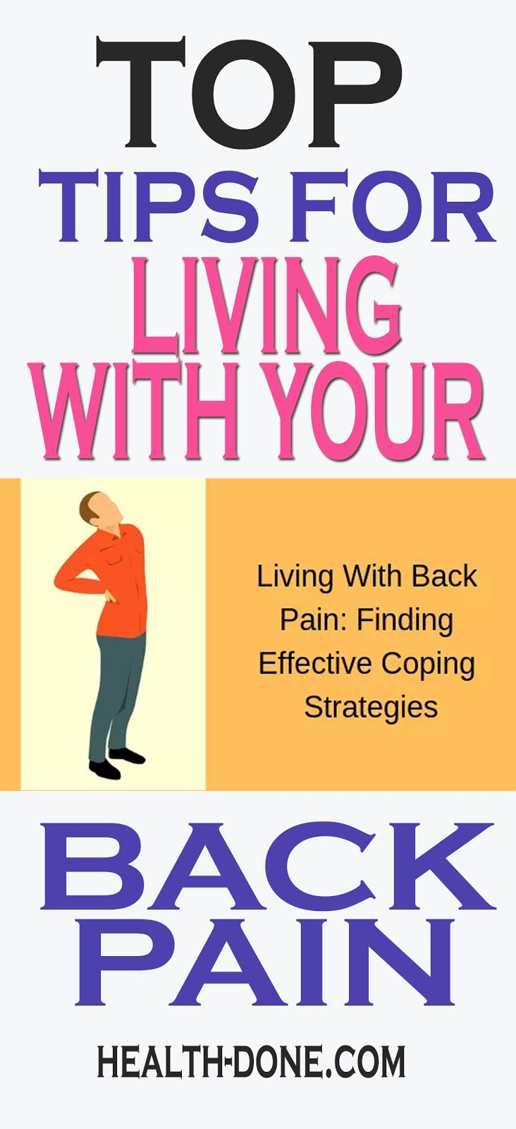 TOP TIPS FOR LIVING WITH YOUR BACK PAIN