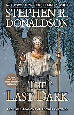 Last Dark (Last Chronicles of Thomas Covenant: Book 4) by Stephen R. Donaldson