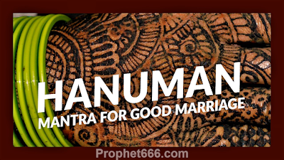 Hanuman Mantra For Good Marriage to Dream Life Partner