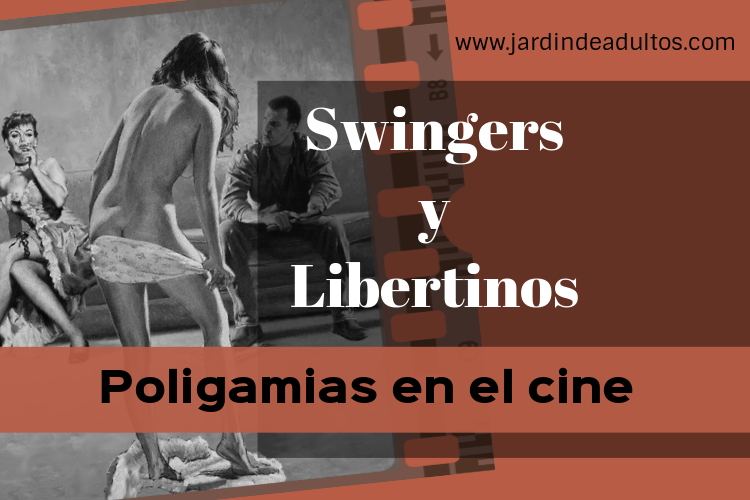 Cine con temática swinger
