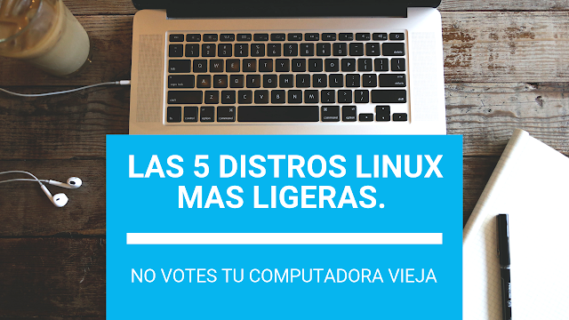 Las 5 distribuciones Linux más livianas