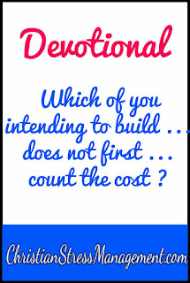 Devotional: Which of you intending to build