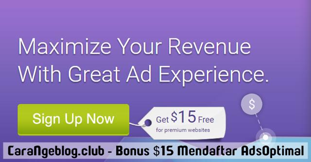 Bonus US$ 15 dengan Mendaftar Sebagai Publisher AdsOptimal, Dapatkan Bonus $15 dengan Mendaftar Jadi Publisher AdsOptimal