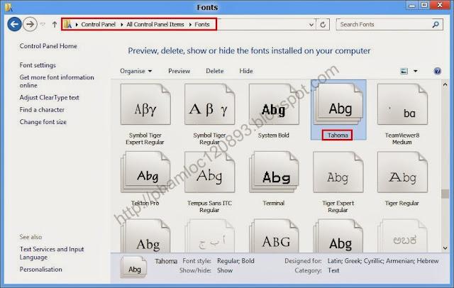 """... đưa tên Font cho chuẩn xác, bạn nên vào Control Panel\All Control Panel  Items\Fonts. Xem tên font là gì để nhập vào, ví dụ trong hình đó là """"Tahoma"""""""