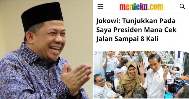 Jokowi Minta Ditunjukkan, Presiden Mana Cek Jalan Sampai 8 Kali, Jawaban Fahri Telak