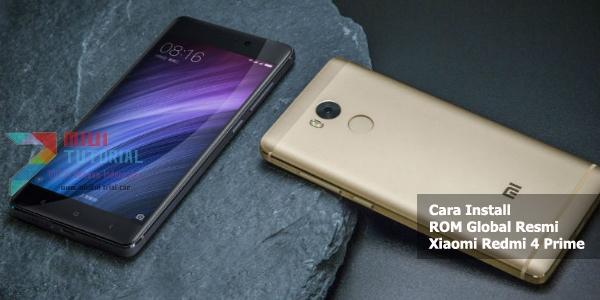 Xiaomi Redmi 4 Prime Sudah Ada Rom Global Resminya Loch! Redmi 4A dan Redmi 4 Reguler Kapan Ya?