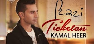 Ticketan (ik vaar fer)    Kamal Heer    new song