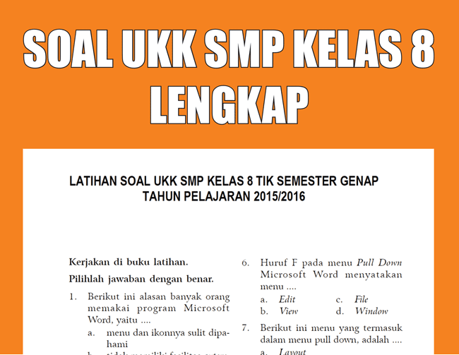 Kumpulan Soal UKK SMP/MTs Kelas 8 Semester Genap lengkap
