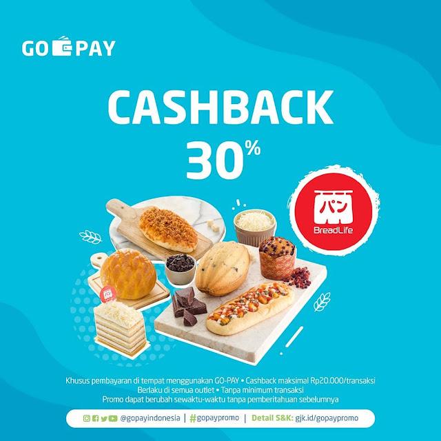 #GOPAY - #Promo Cashback Hingga 30% di BreadLife Maks 20K/transaksi (s.d 30 Juni 2019)