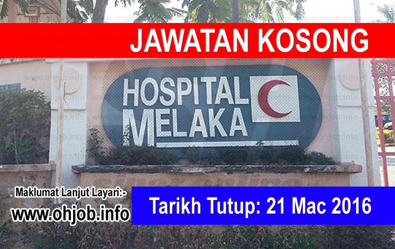 Jawatan Kerja Kosong Hospital Melaka logo www.ohjob.info mac 2016