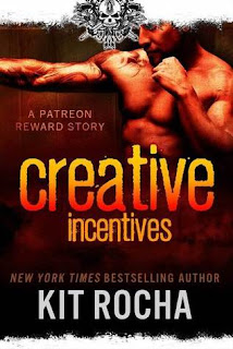 Creative Incentives by Kit Rocha