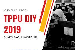 Soal dan kunci jawaban TPPU DIY 2019 Matematika Tahap 2