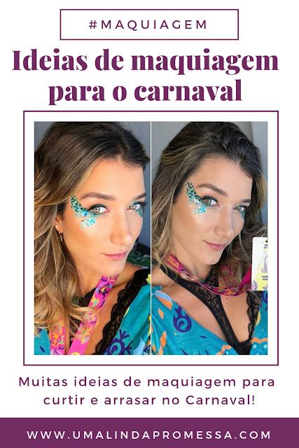 ideias de maquiagem para o carnaval