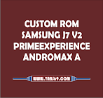 Custom Rom Samsung J7 Prime Experience V2 for Andromax A ( A16C3H )