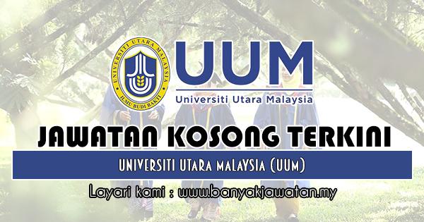 Jawatan Kosong 2019 di Universiti Utara Malaysia (UUM)