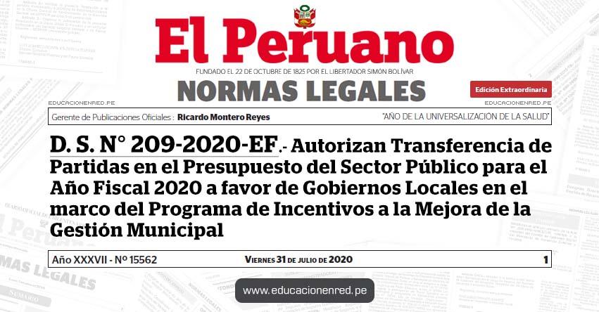 D. S. N° 209-2020-EF.- Autorizan Transferencia de Partidas en el Presupuesto del Sector Público para el Año Fiscal 2020 a favor de Gobiernos Locales en el marco del Programa de Incentivos a la Mejora de la Gestión Municipal