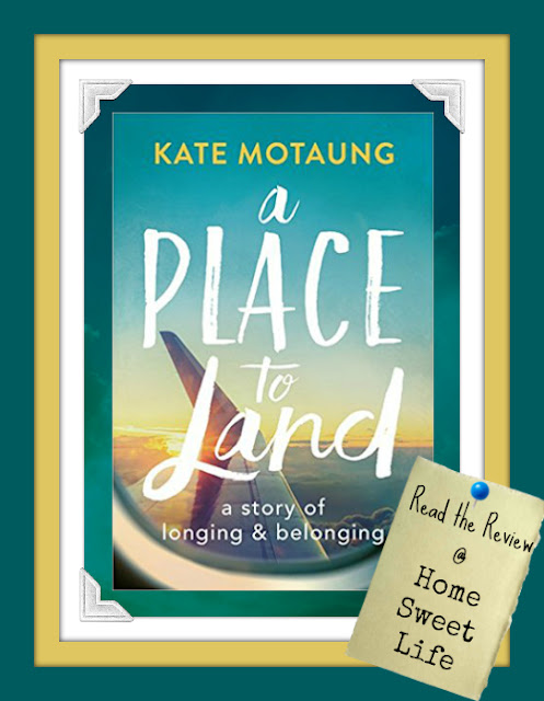 A Place to Land book review, Kate Motaung, home, belonging