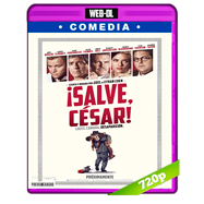¡Salve, César! (2016) WEB-DL 720p Audio Ingles 2.0 Subtitulada