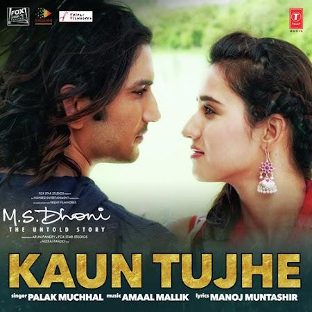Kaun Tujhe - M.S. Dhoni: The Untold Story (2016)