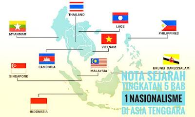 Nota Sejarah Tingkatan 5 Bab 1 Nasionalisme Di Asia Tenggara