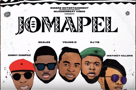 Young D Ft. Ommy Dimpoz x Skales x Dj  YB x Instic Killers - Jomapel