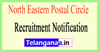 North Eastern Postal Circle Recruitment Notification 2017