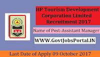 Himachal Pradesh Tourism Development Corporation Limited Recruitment 2017– Assistant Manager