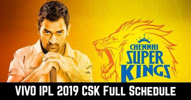 VIVO IPL 2019 Chennai Super Kings (CSK) Full Schedule