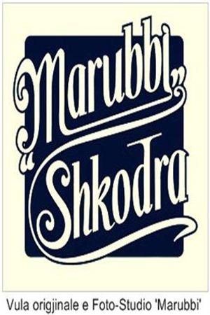 Marubbi, Shkodra