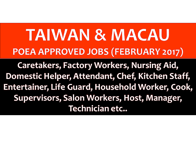 The following are jobs approved by POEA for deployment to Taiwan and Macau. Job applicants may contact the recruitment agency assigned to inquire for further information or to apply online for the job.  We are not affiliated to any of these recruitment agencies.   As per POEA, there should be no placement fee for domestic workers and seafarers. For jobs that are not exempted on placement fee, the placement fee should not exceed the one month equivalent of salary offered for the job. We encourage job applicant to report to POEA any violation on this rule.
