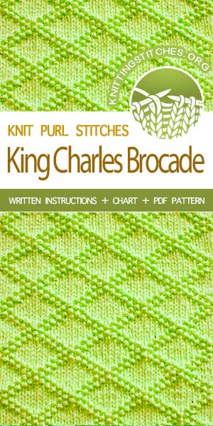 KnittingStitches.org -- The Art of Knitting, knit King Charles Brocade stitch #knittingstitches #knitpurl