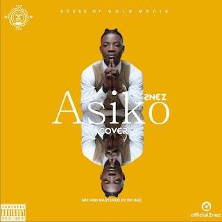 Music: 2nez – Asiko