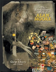 The Extraordinary Works of Alan Moore - Indispensable Edition (TwoMorrows, 2008)